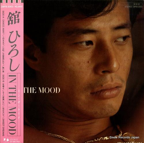 TACHI, HIROSHI in the mood
