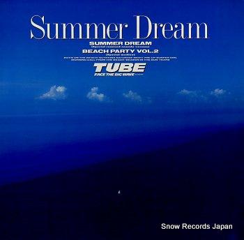 TUBE summer dream