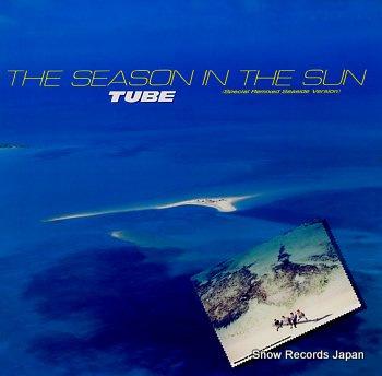 TUBE season in the sun, the
