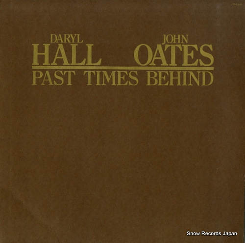 HALL, DARYL & JOHN OATES past times behind