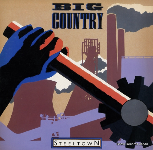BIG COUNTRY steel town