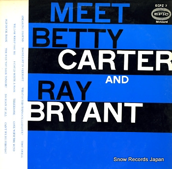 CARTER, BETTY meet betty carter and ray bryant