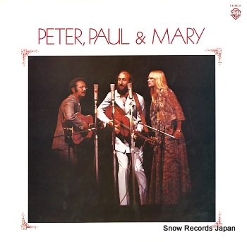 PETER, PAUL & MARY peter,paul&mary