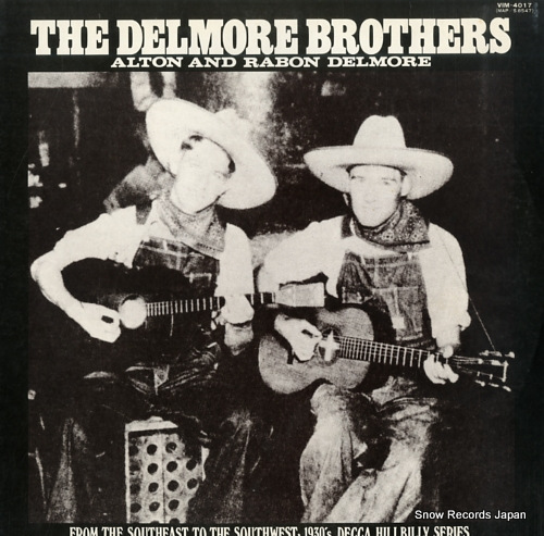 DELMORE BROTHERS, THE delmore brothers, the