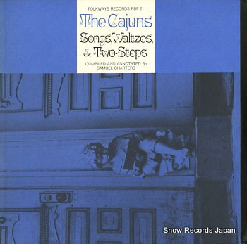 CAJUNS THE songs, waltzes and two-steps