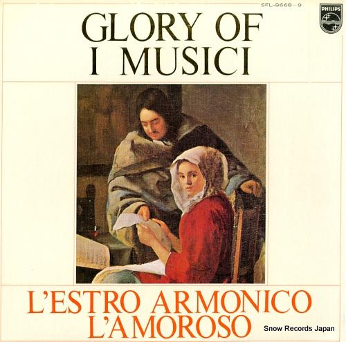 I MUSICI glory of / vivaldi; l'estro armonico & l'amoroso