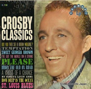 CROSBY, BING crosby classics