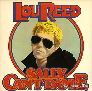 REED, LOU sally can't dance