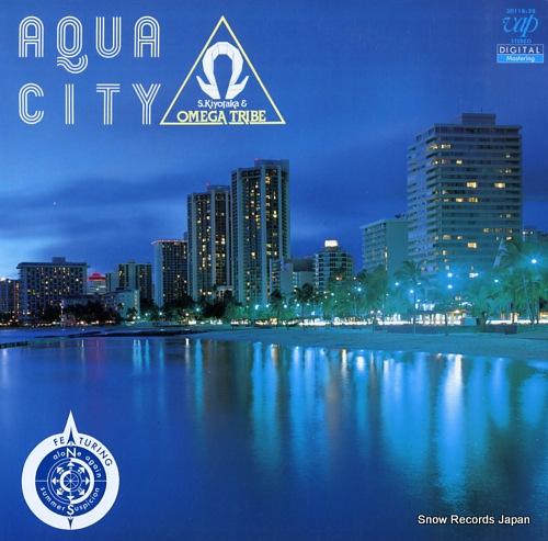 SUGIYAMA, KIYOTAKA & OMEGA TRIBE aqua city