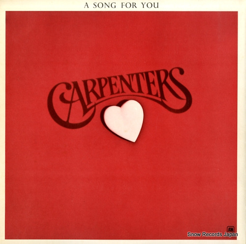 CARPENTERS song for you, a