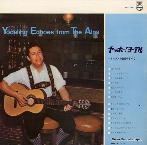 V/A ヤッホー!ヨーデル〜アルプスの山の音楽のすべて SFX-7043