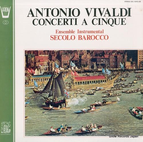 ENSEMBLE INSTRUMENTAL SECOLO BAROCCO vivaldi; concerti a cinque OX-1042-AR - front cover