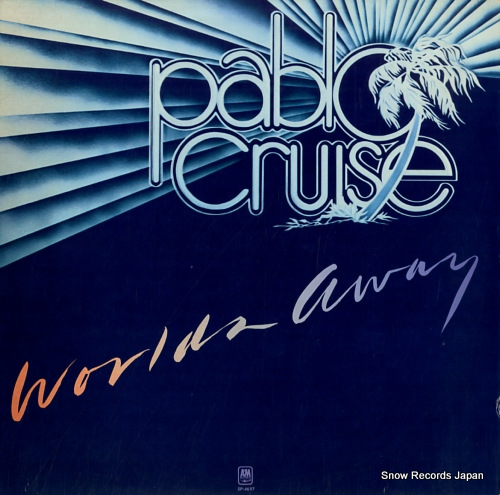 PABLO CRUISE worlds away SP-4697 - front cover