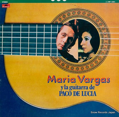 マリア・バルガス カンテ・フラメンコの名花/マリア・バルガスとパコ・デ・ルシア MP2381