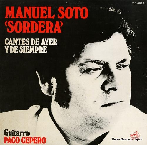 SORDERA, MANUEL SOTO cantes de ayer y de siempre VIP-4014 - front cover
