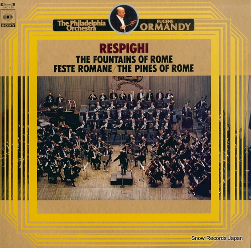 ORMANDY, EUGENE respighi; the fountains of rome, feste romane 13AC126 - front cover