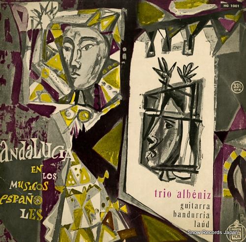 トリオ・アルベニス スペインの郷愁アンダルシアの響き HG1001