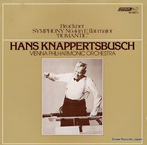 KNAPPERTSBUSCH, HANS bruckner; symphony no.4 in e flat major