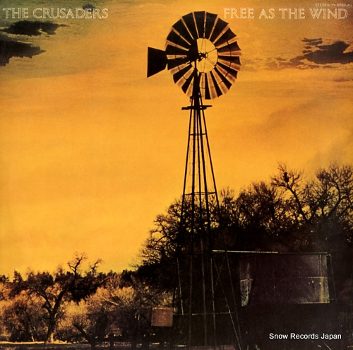 CRUSADERS, THE free as the wind YX-8099-AU - front cover