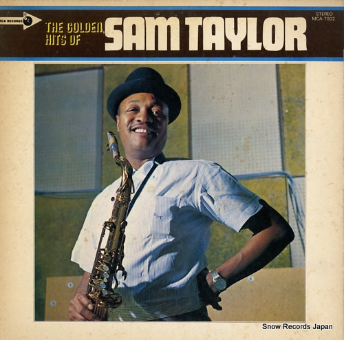 TAYLOR, SAM the golden hits of sam taylor MCA-7002 - front cover