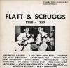FLATT, LESTER, AND EARL SCRUGGS - flatt & scruggs 1958-1959