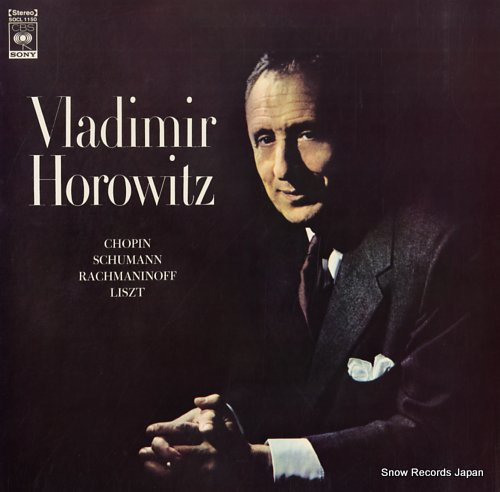 HOROWITZ, VLADIMIR works by chopin schumann rachmaninoff and liszt SOCL1150 - front cover