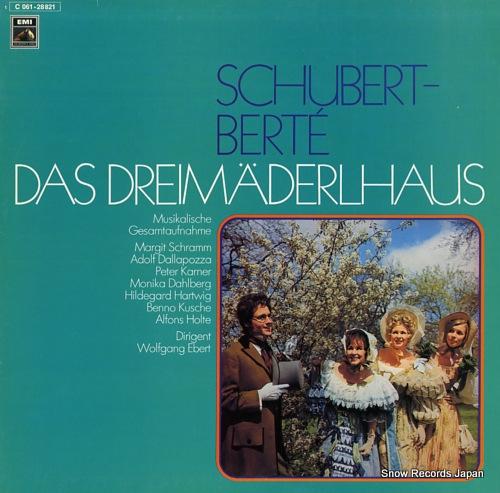 EBERT, WOLFGANG schubert-berte; das dreimaiderlhaus 1C061-28821 - front cover