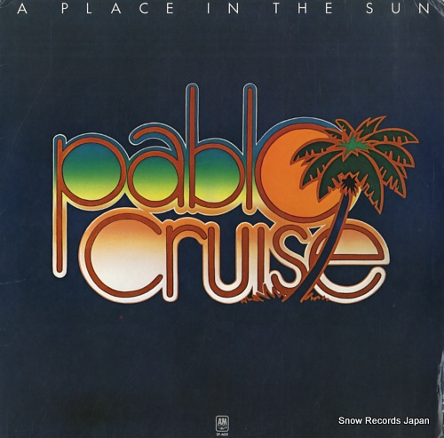 PABLO CRUISE a place in the sun SP-4625 - front cover