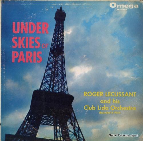 ROGER LECUSSANT under skies of paris