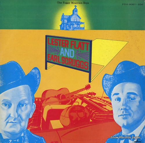 FLATT, LESTER, AND EARL SCRUGGS the foggy mountain boys FDX-9061-2(M) - front cover