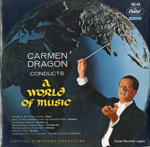 DRAGON, CARMEN carmen dragon conducts a world of music 2LC-43 - front cover