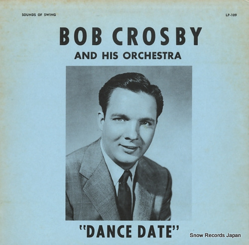 CROSBY, BOB dance date LP-109 - front cover