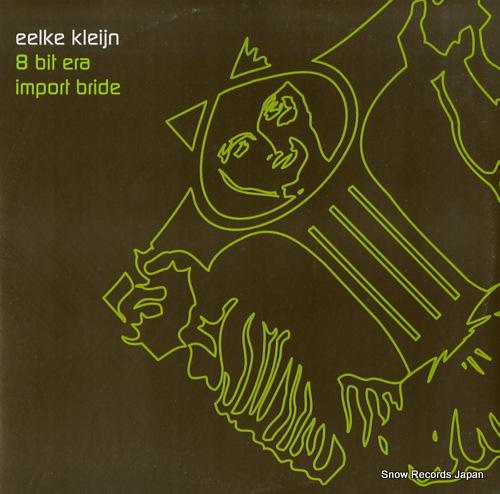 KLEIJN, EELKE 8 bit era / import bride BARQLTD013 - front cover