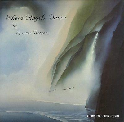 スペンサー・ブリューワー where angels dance WRR-1004