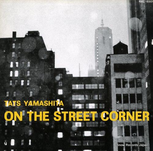 YAMASHITA, TATSURO on the street corner RAL-6501 - front cover