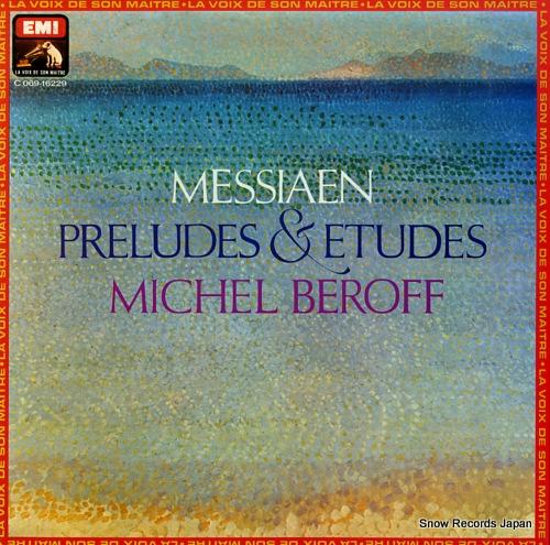 BEROFF, MICHEL messiaen; preludes & etudes C069-16229 - front cover