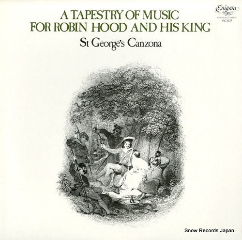ST GEORGE'S CANZONA a tapestry of music for robin hood and his king VIC-2127 - front cover